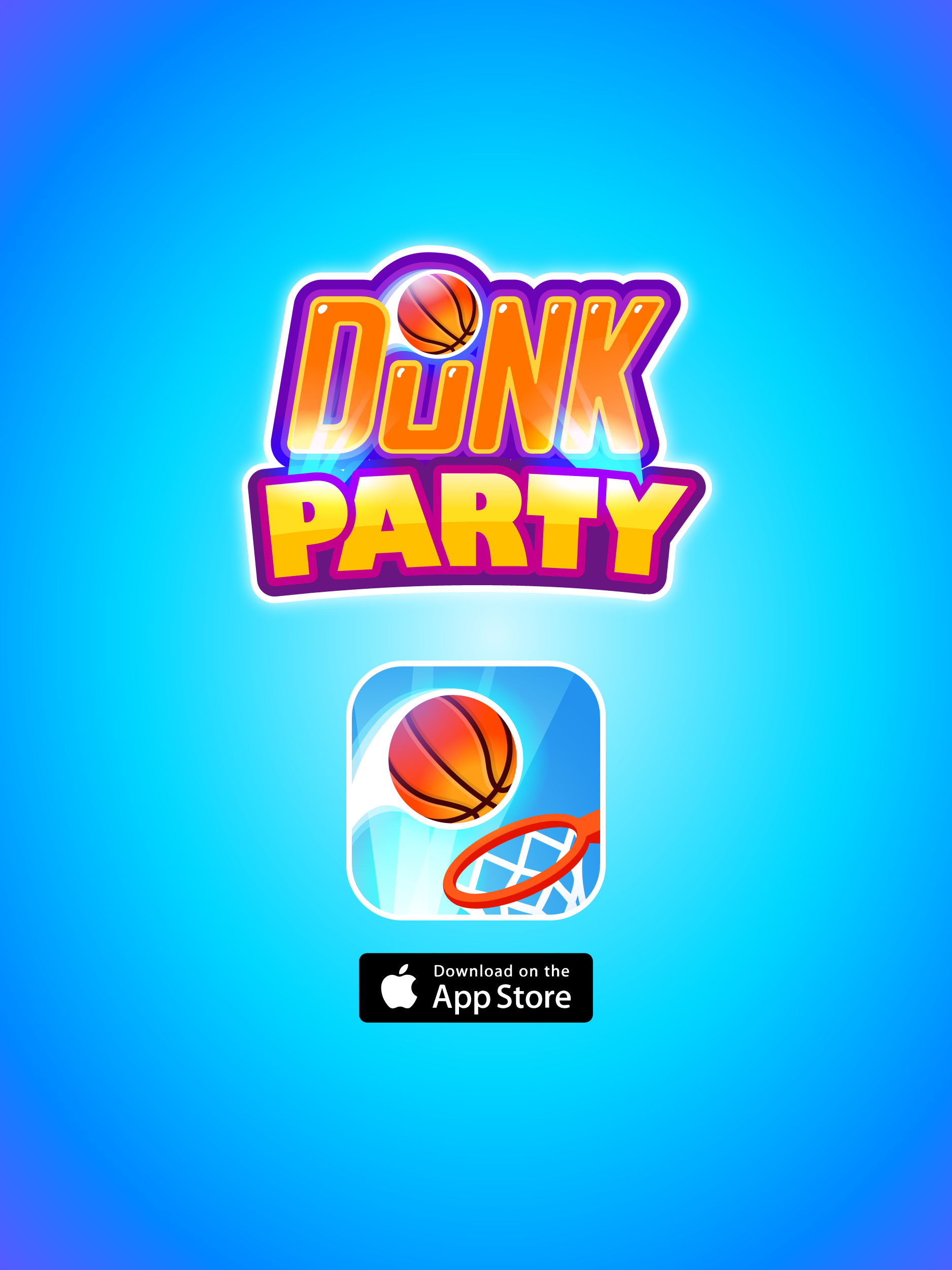 Dunk Party - Free game! Download it on AppStore